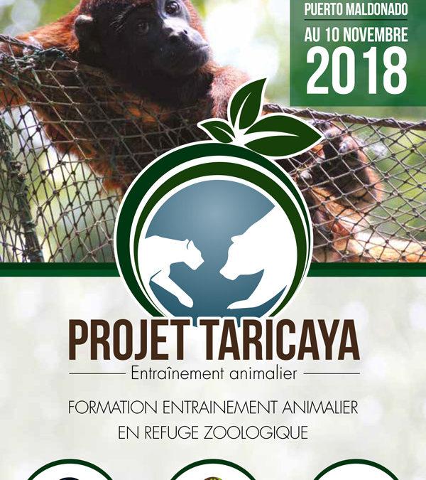 Projet Taricaya, Formation entrainement animalier en refuge zoologique – Entraînement Animalier